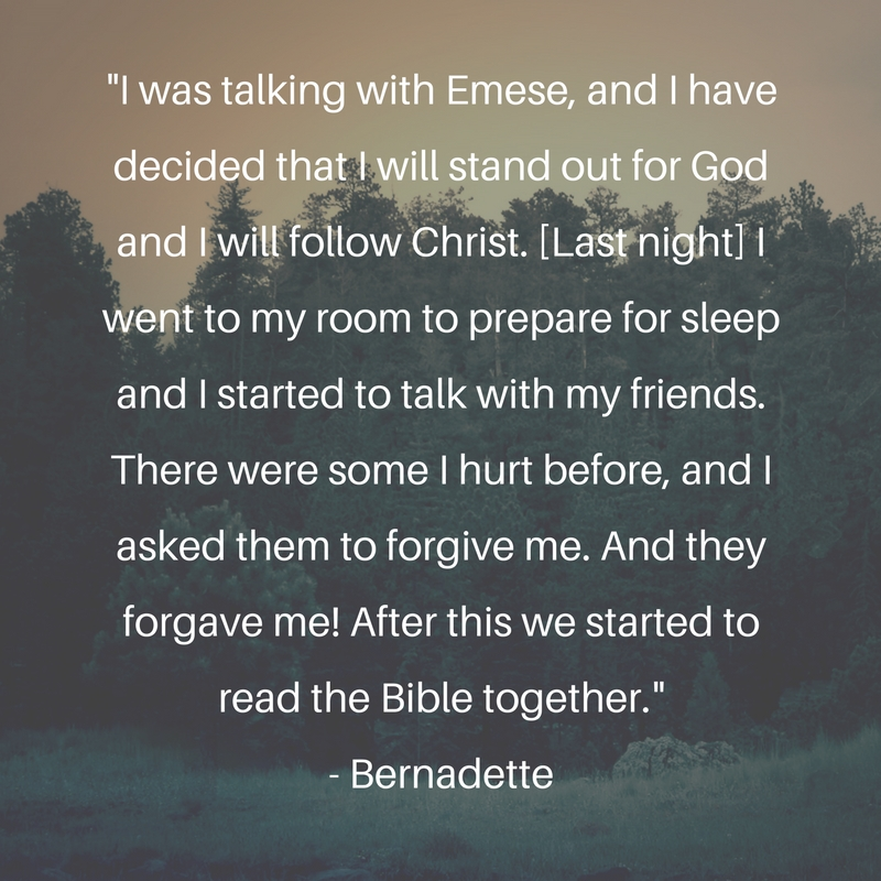 I was talking with Emese and I have decided that I will stand out for God and I will follow Christ. I went to my room to prepare for sleep and I started to talk with my friends. There were some I hurt before, and I asked them to forgive me. And they forgave me! After this we started to read the Bible together.