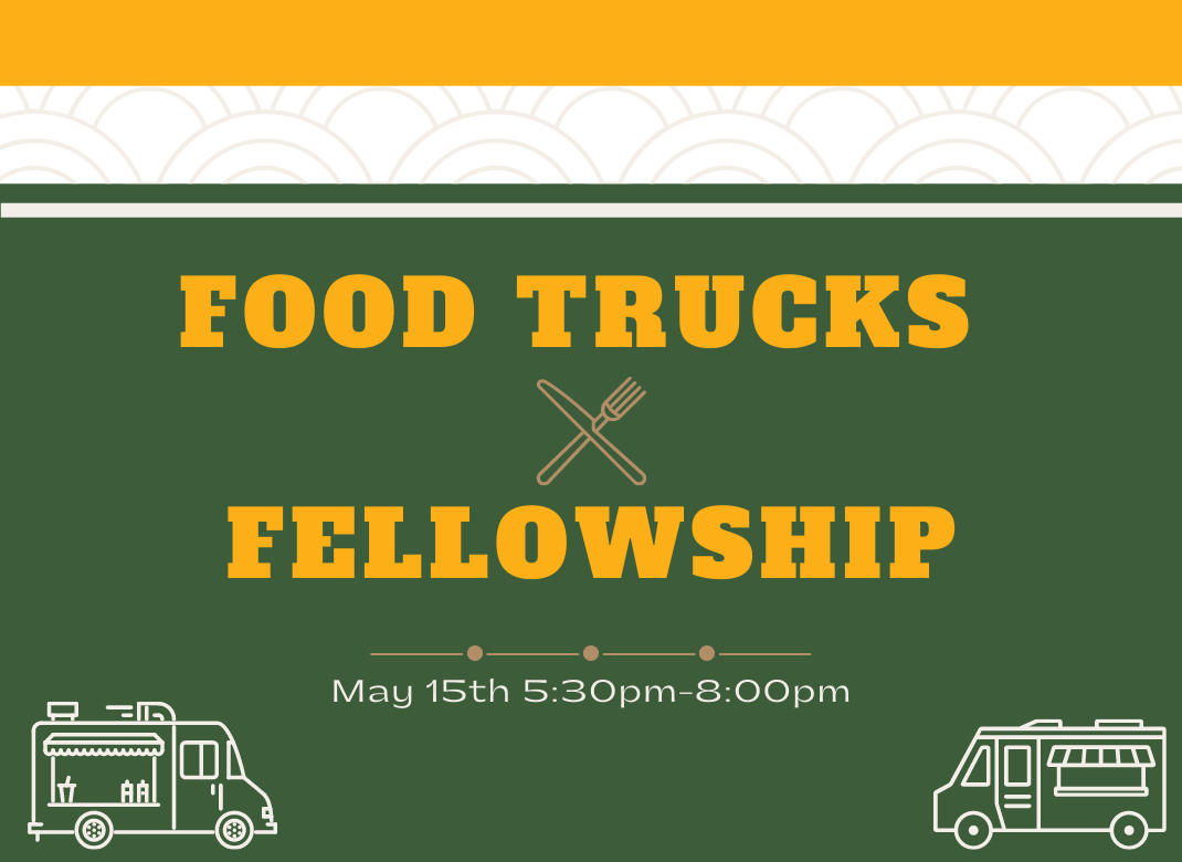 Copy of SAVE THE DATE FOOD TRUCKS AND FELLOWSHIP (1)